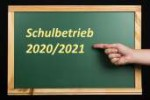 Regelungen für Schulbetrieb 2020/2021